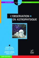 Vente EBooks : L'observation en astrophysique  - François Lebrun - Pierre Léna - François Mignard