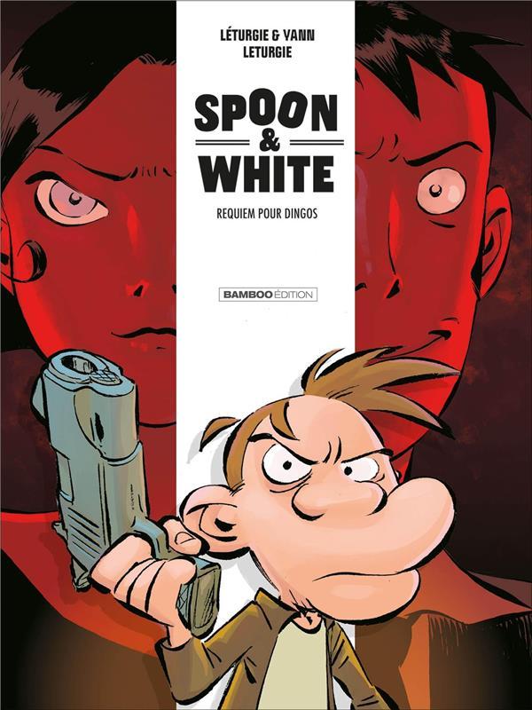 Spoon & White T.1 ; requiem pour dingos