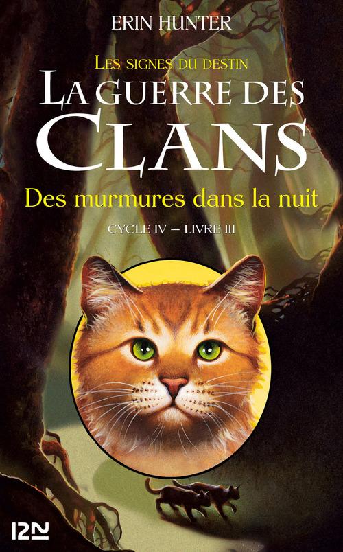 La guerre des clans - cycle 4 ; les signes du destin T.3 ; des murmures dans la nuit
