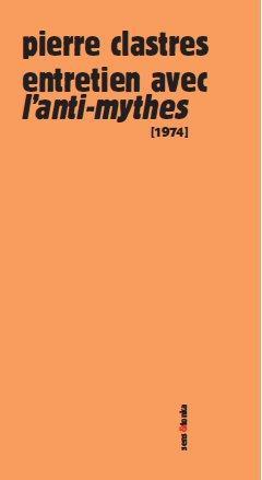 Entretien avec l'anti-mythes 1974