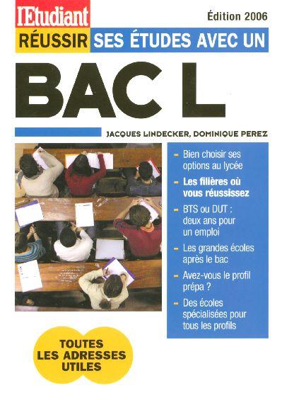 Réussir ses études avec un bac l (edition 2006)