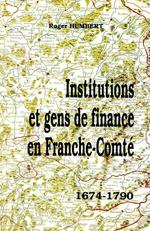 Institutions et gens de finance franche-comte