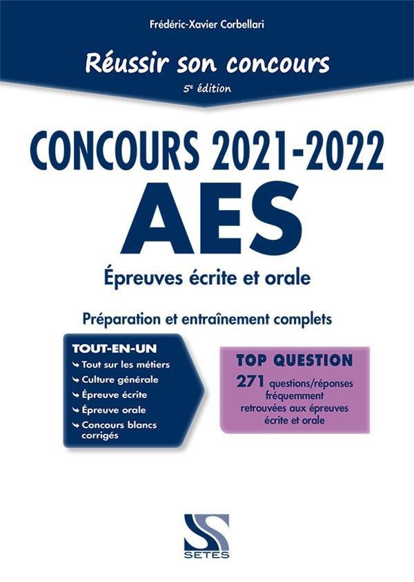 Réussir son concours AES ; tout-en-un (édition 2021/2022)