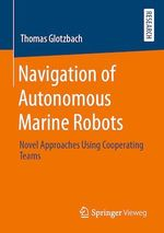 Navigation of Autonomous Marine Robots  - Thomas Glotzbach