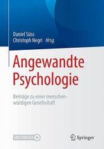 Angewandte Psychologie  - Daniel Suss - Christoph Negri