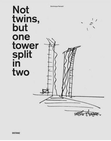 Dominique perrault not twins, but one tower split in two