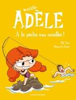 Vente EBooks : Mortelle Adèle T.12 ; à la pêche aux nouilles !  - Mr Tan - M. TAN - Diane Le Feyer