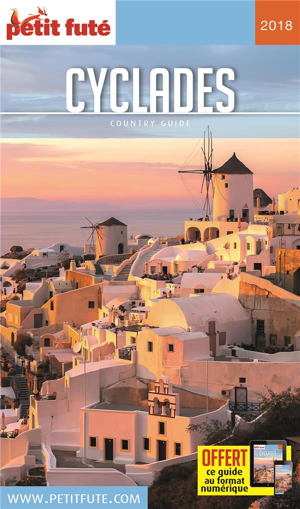 GUIDE PETIT FUTE ; COUNTRY GUIDE ; Cyclades (édition 2018)