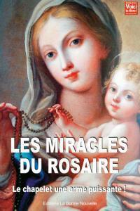 Les miracles du rosaire