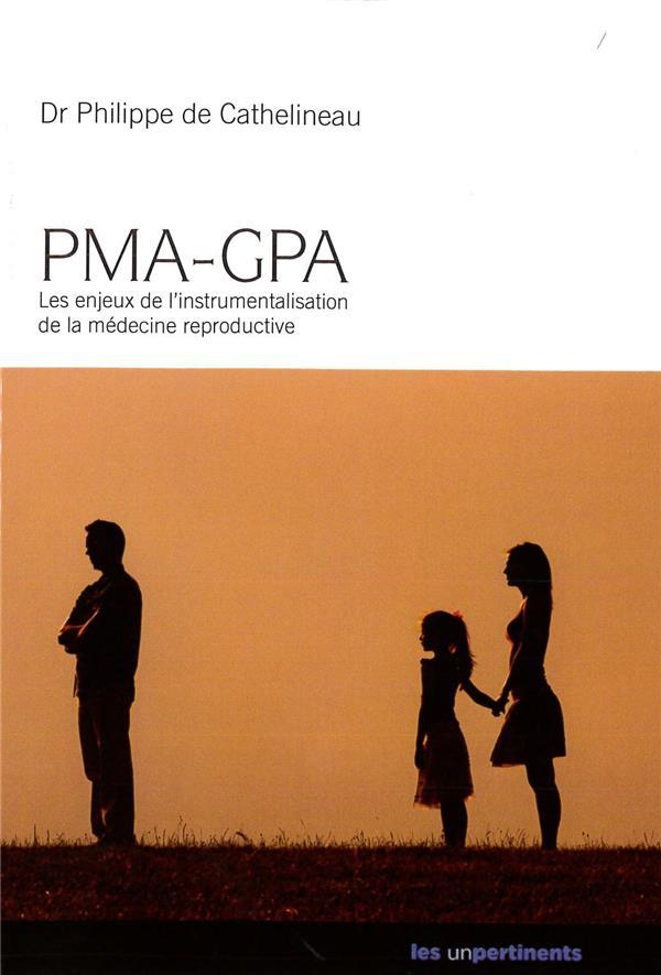 PMA-GPA ; les enjeux de l'instrumentalisation de la médecine