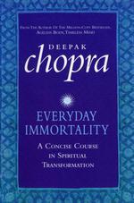 Vente Livre Numérique : Everyday Immortality  - Deepak Chopra