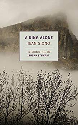 Jean giono a king alone
