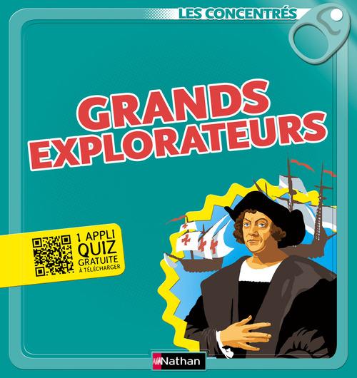 Grands explorateurs - Les Concentrés