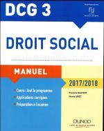 DCG 3 ; droit social ; manuel, et applications, corrigés inclus (édition 2017/2018)