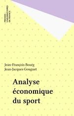 Vente EBooks : Analyse économique du sport  - Jean-François BOURG - Jean-Jacques Gouguet