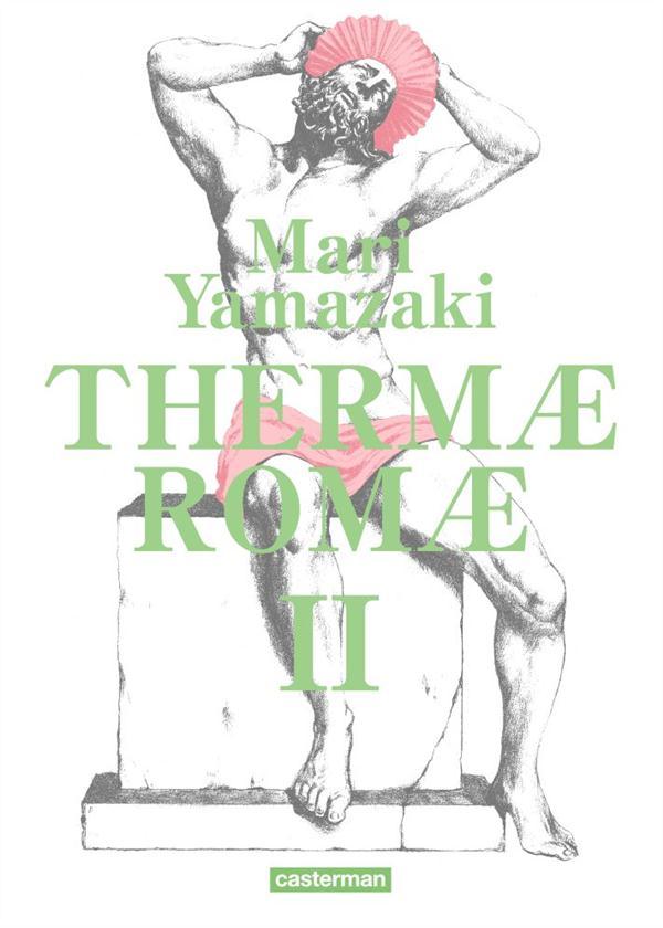 Thermae romae ; intégrale t.2