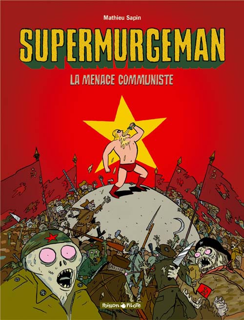 Supermurgeman T.2 ; la menace communiste
