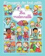 Vente Livre Numérique : La maternelle  - Nathalie Bélineau - Émilie Beaumont