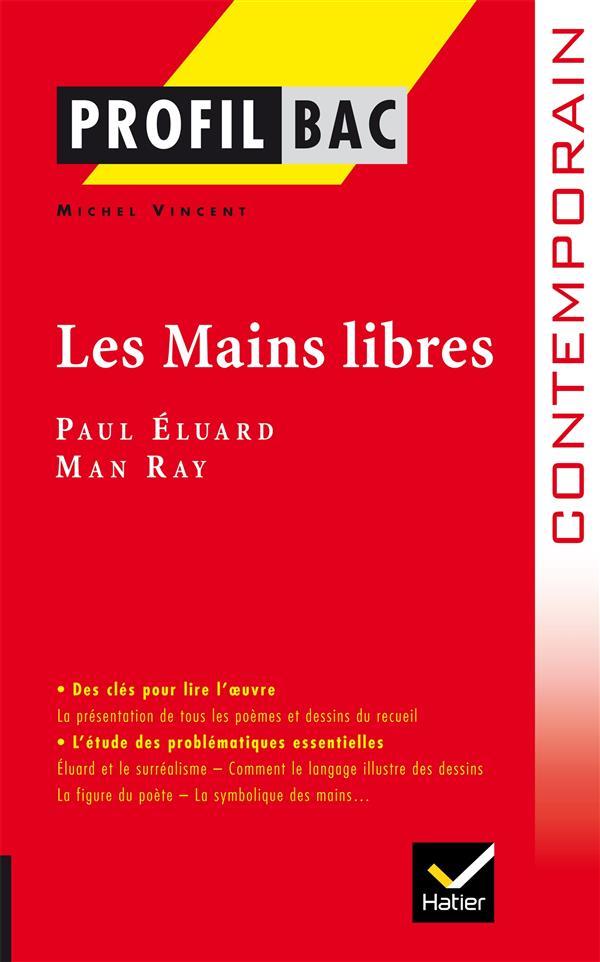 Les Mains Libres, De Paul Eluard Et Man Ray