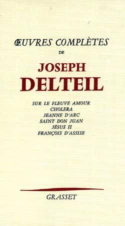 Oeuvres complètes  - Joseph Delteil