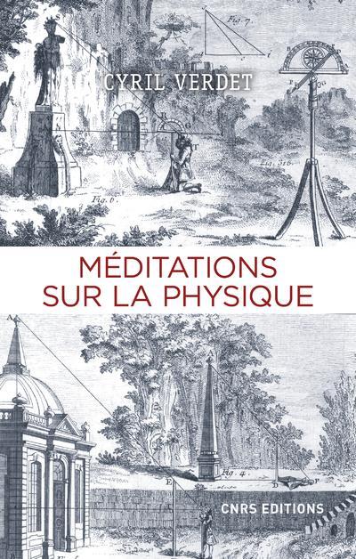 MEDITATIONS SUR LA PHYSIQUE VERDET, CYRIL