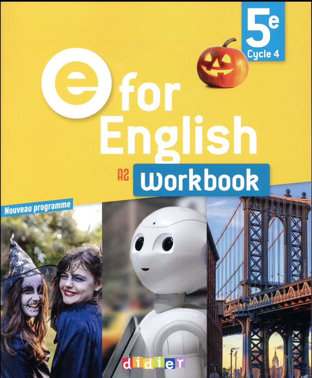 E FOR ENGLISH ; anglais ; 5e ; workbook (édition 2017)