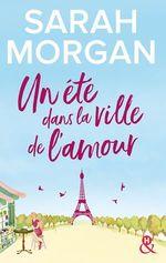 Vente Livre Numérique : Un été dans la ville de l'amour  - Sarah Morgan
