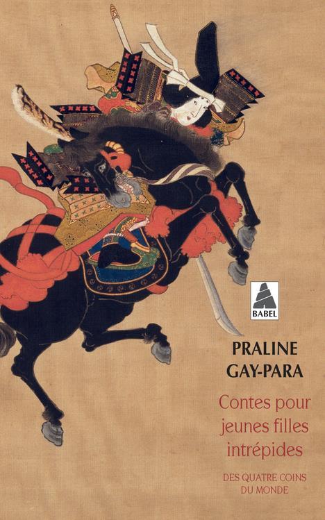 Contes Pour Jeunes Filles Intrepides ; Des Quatre Coins Du Monde
