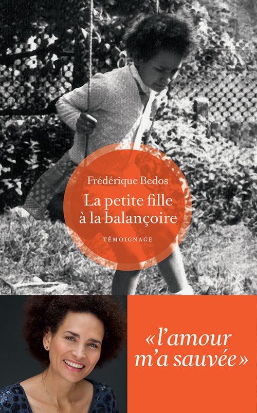 La Petite fille à la balançoire  - Valérie Péronnet  - Frederique Bedos