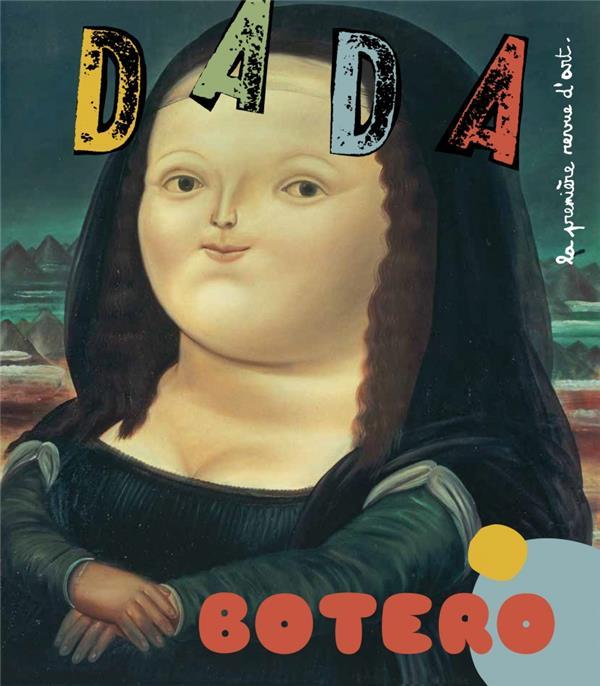 Revue dada n.224 ; botero