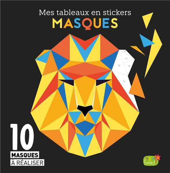 Mes tableaux en stickers ; masques ; 10 masques à réaliser
