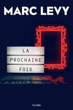 Vente Livre Numérique : La prochaine fois  - Marc LEVY