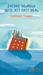 Vente Livre Numérique : Encore heureux qu'il ait fait beau  - Florence Thinard