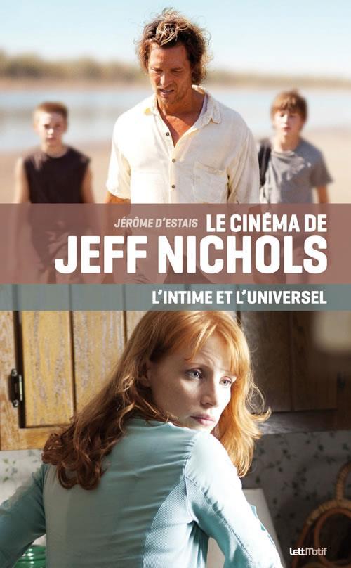 Le cinéma de Jeff Nichols ; l'intime et l'universel