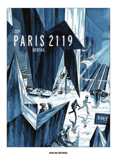 Paris 2119 Version Luxe  - Zep  - Dominique Bertail