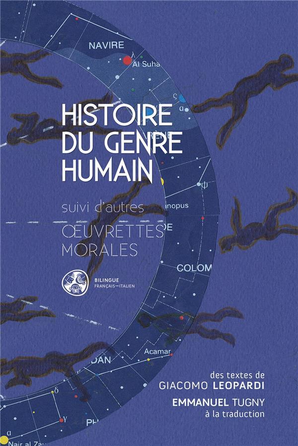 Histoire du genre humain ; oeuvrettes morales