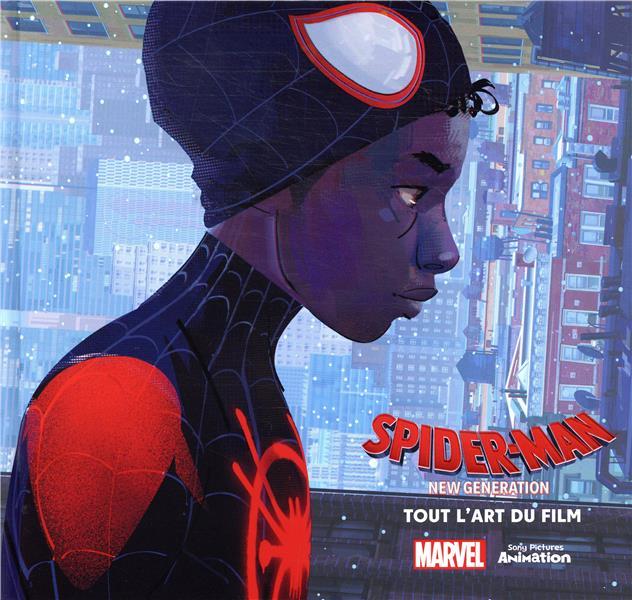 Spider-Man - new generation ; tout l'art du film