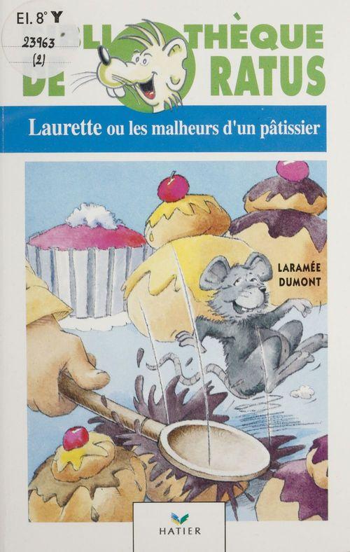 Laurette ou les Malheurs d'un pâtissier