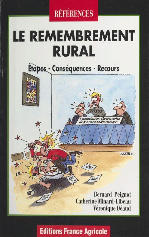Le Remembrement rural : étapes, conséquences, recours