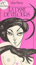 La dame de velours  - Lilas Marny