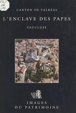 L'Enclave des Papes (canton de Valréas, Vaucluse)