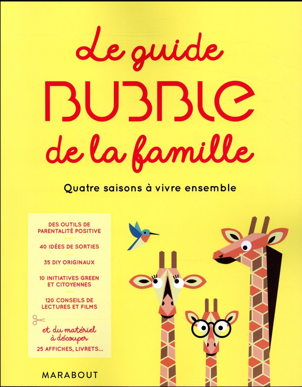 Le guide bubble de la famille