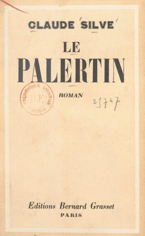 Le palertin  - Claude Silve