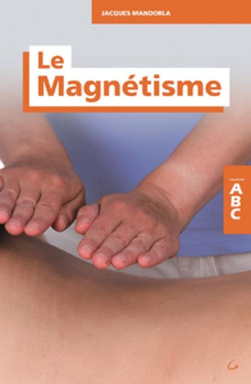 Abc Du Magnetisme