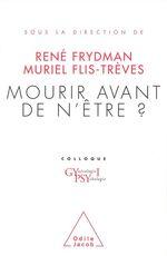 Vente EBooks : Mourir avant de n'être ?  - René FRYDMAN - Muriel Flis-Trèves