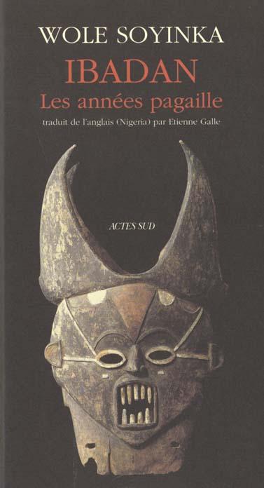 Ibadan, Les Annees Pagaille - Memoires 1946-1965