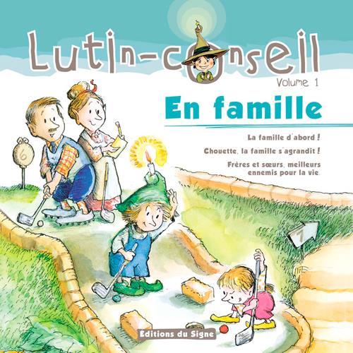 EN FAMILLE ! (LUTIN CONSEIL)