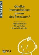Vente EBooks : Quelles transmissions autour du berceau ?  - Sylvain Missonnier - Pierre DELION - Nathalie Presme
