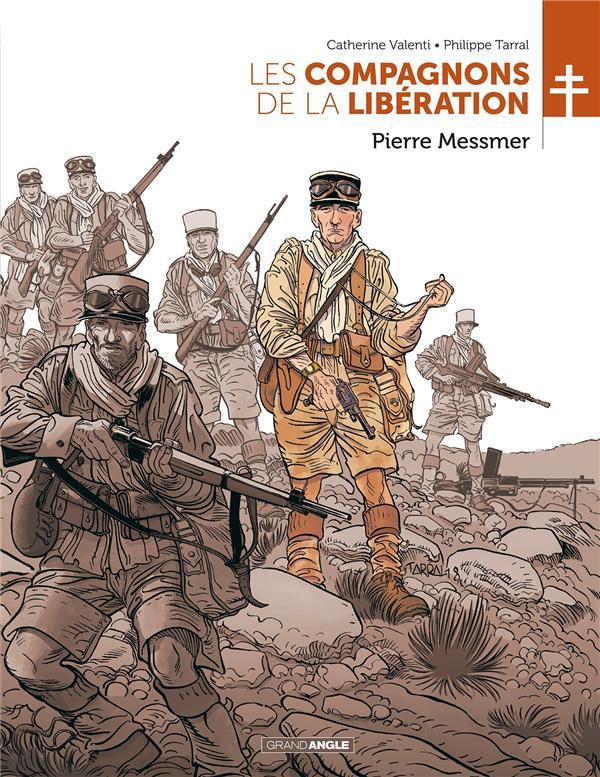 Les compagnons de la Libération T.1 ; Pierre Messmer