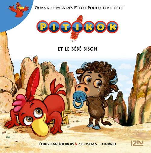 Pitikok T.5 ; Pititok et le bébé bison